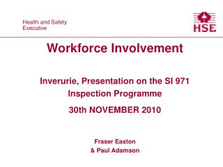 WORKFORCE INVOLVEMENT GROUP (WIG)  OBJECTIVES