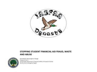 STOPPING STUDENT FINANCIAL AID FRAUD, WASTE AND ABUSE
