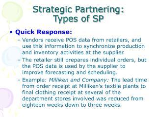 Strategic Partnering: Types of SP