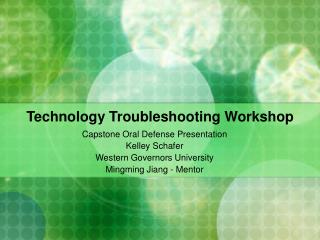 Technology Troubleshooting Workshop