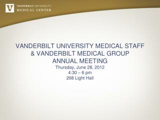 VANDERBILT UNIVERSITY MEDICAL STAFF ANNUAL MEETING AGENDA