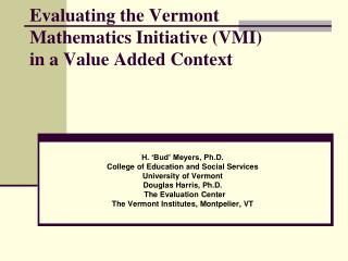 Evaluating the Vermont Mathematics Initiative (VMI)  in a Value Added Context