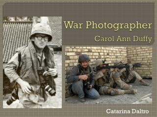 War Photographer  Carol Ann Duffy
