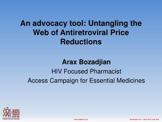 An advocacy tool: Untangling the Web of Antiretroviral Price Reductions