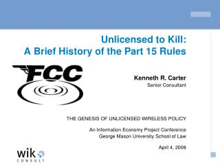 Unlicensed to Kill: A Brief History of the Part 15 Rules