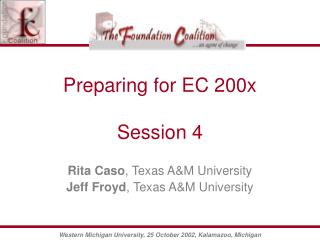 Preparing for EC 200x Session 4