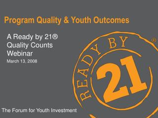 Program Quality  Youth Outcomes