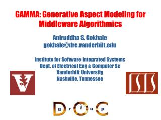 GAMMA: Generative Aspect Modeling for Middleware Algorithmics