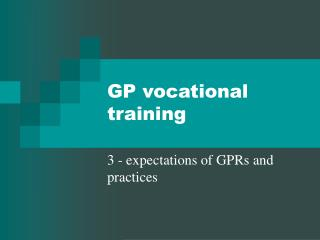 GP vocational training