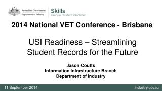 USI Readiness � Streamlining Student Records for the Future