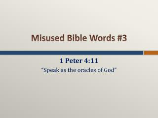 Misused Bible Words #3