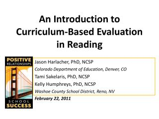 An Introduction to Curriculum-Based Evaluation in Reading