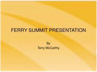 FERRY SUMMIT PRESENTATION