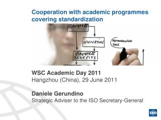 Cooperation with academic programmes covering standardization
