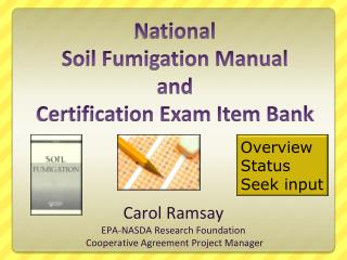 National  Soil Fumigation Manual  and  Certification Exam Item Bank