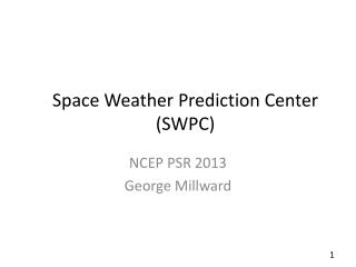 Space Weather Prediction Center (SWPC)