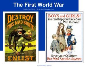 The First World War Adapted from McIntyre at worldhistory.pppst