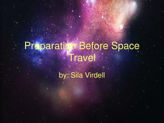 Preparation Before Space Travel
