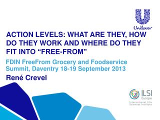 "ACTION LEVELS: WHAT ARE THEY, HOW DO THEY WORK AND WHERE DO THEY FIT INTO ""FREE-FROM"""