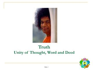 Truth Unity of Thought, Word and Deed