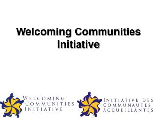 Welcoming Communities Initiative