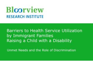Barriers to Health Service Utilization by Immigrant Families  Raising a Child with a Disability