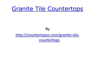 kits,granite tile edging countertops,granite tile countertop