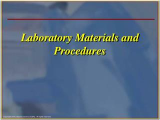 Laboratory Materials and Procedures