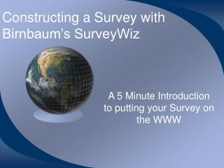 Constructing a Survey with Birnbaum's SurveyWiz