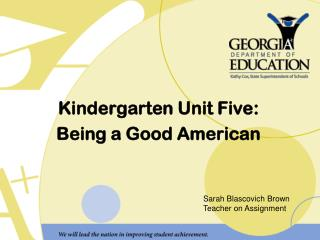 Kindergarten Unit Five: Being a Good American
