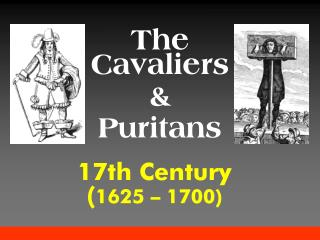 17th Century ( 1625 � 1700)