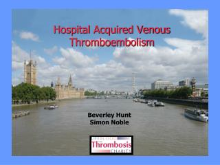 Hospital Acquired Venous Thromboembolism