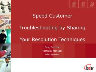 Speed Customer Troubleshooting by Sharing Your Resolution Techniques