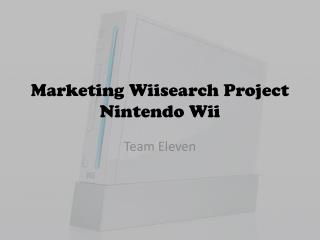 Marketing  Wiisearch Project Nintendo  Wii