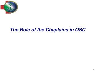 The Role of the Chaplains in OSC