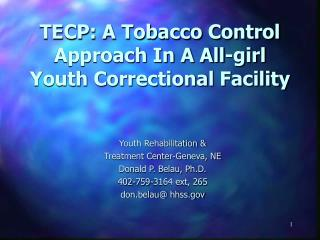 TECP: A Tobacco Control Approach In A All-girl Youth Correctional Facility