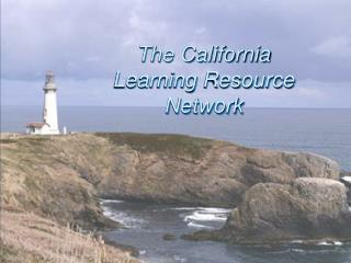 The California  Learning Resource  Network
