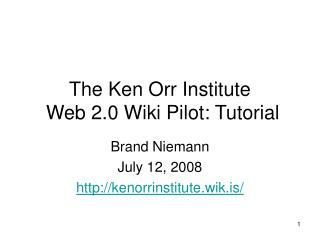 The Ken Orr Institute  Web 2.0 Wiki Pilot: Tutorial