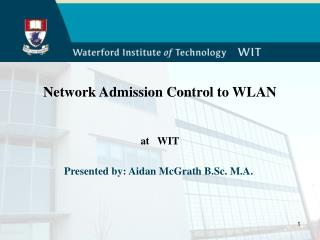 Network Admission Control to WLAN at   WIT