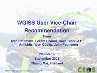 WGISS User Vice-Chair Recommendation From