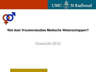 Wat doet Vrouwenstudies Medische Wetenschappen?