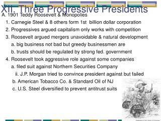 XII. Three Progressive Presidents
