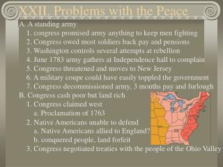XXII. Problems with the Peace