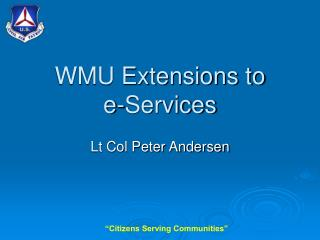 WMU Extensions to  e-Services