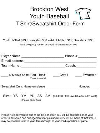 Brockton West Youth Baseball T-Shirt/Sweatshirt Order Form