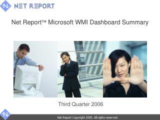 Net Report   Microsoft WMI Dashboard Summary