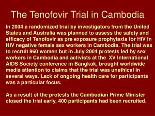 The Tenofovir Trial in Cambodia