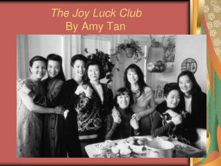 The Joy Luck Club By Amy Tan
