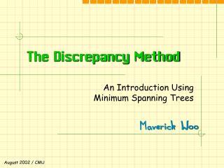 The Discrepancy Method
