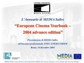 "L'Annuario di MEDIA Salles ""European Cinema Yearbook –  2004 advance edition"""